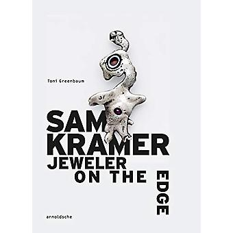 Sam Kramer - Jeweler on the Edge by Toni Greenbaum - 9783897905641 Book