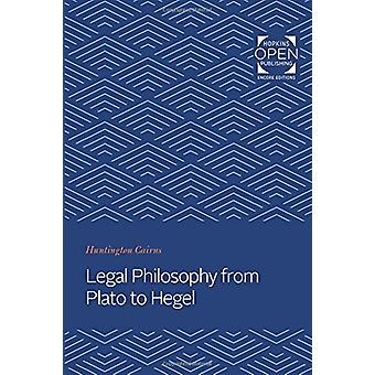Legal Philosophy from Plato to Hegel by Huntington Cairns - 978142143
