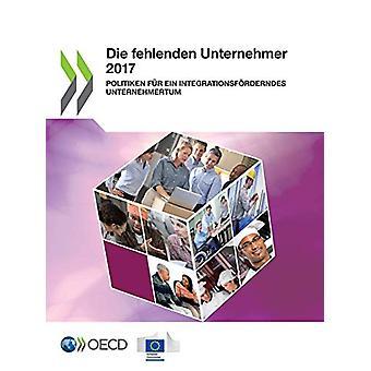 Die fehlenden Unternehmer 2017 by Oecd - 9789264869257 Book