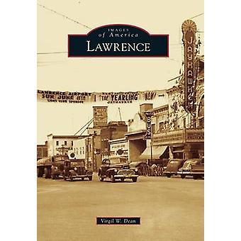 Lawrence by Virgil W Dean - 9781467114554 Book