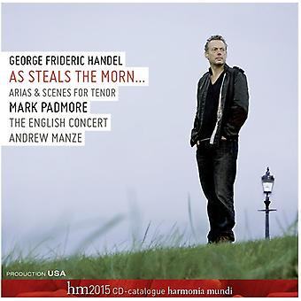 Handel / Padmore / Manze / English Concert - As Steals the Morn-Arias & Scenes for Tenor [CD] USA import
