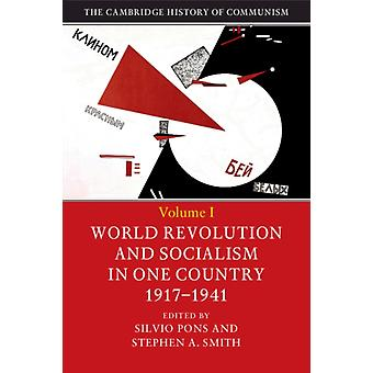 The Cambridge History of Communism by Edited by Silvio Pons & Edited by Stephen A Smith