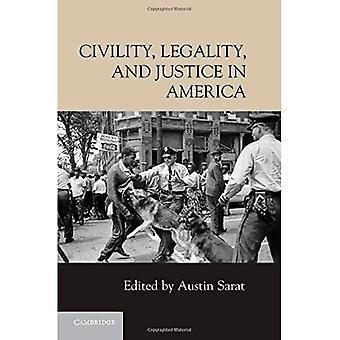Grzeczność, legalności i sprawiedliwości w Ameryce