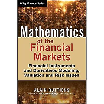 Finansmarknadernas matematik: Finansiella instrument och derivatmodellering, värdering och riskfrågor...