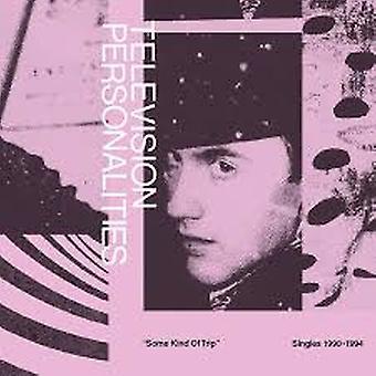 Tv-personligheter – Någon form av tripsinglar 1990-1994 Vinyl