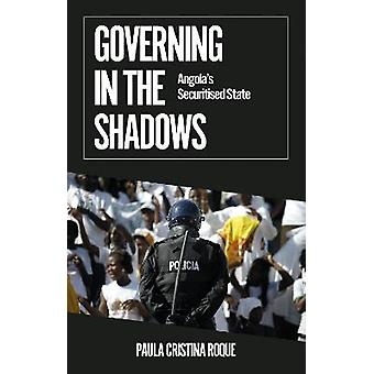 Governing in the Shadows