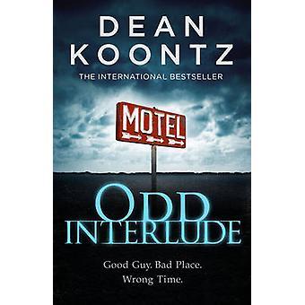 Odd Interlude by Dean Koontz - 9780007508648 Book