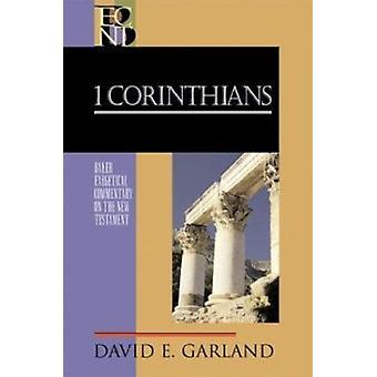 1 Corintios por David E. Garland - libro 9780801026300