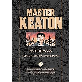 Master Keaton - Vol. 12 af Naoki Urasawa - 9781421583808 bog