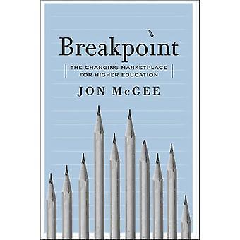 Point d'arrêt - l'évolution du marché de l'enseignement supérieur par Jon McGe