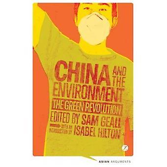 China und die Umwelt - die grüne Revolution von Sam Geall - 978178