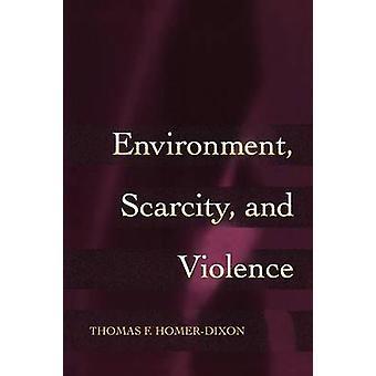 Miljö - knapphet och våld av Thomas F. Homer-Dixon - 978069