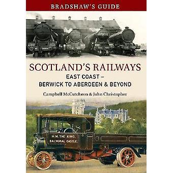 Bradshaw's Guide Skottlands jernbaner East Coast - Berwick til Aberdeen