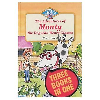 Adventures of Monty, the Dog Who Wears Glasses: Monty, the Dog Who Wears Glasses, Monty Bites Back, Monty Must Be Magic (Jets)