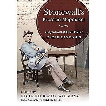 Stonewall prøyssiske Kartmaker: journaler av kaptein Oscar Hinrichs (borgerkrigen Amerika)