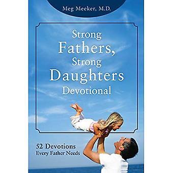 Stark fäder, stark döttrar ANDAKTS: 52 andakt varje far behöver