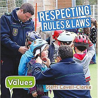 Regeln und Gesetze zu respektieren
