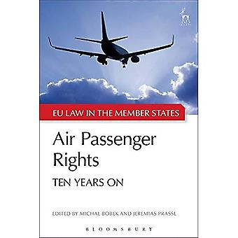 Air Passenger Rights: Ten Years On