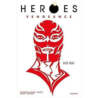 Hjältar: Hämnd: El Vengador