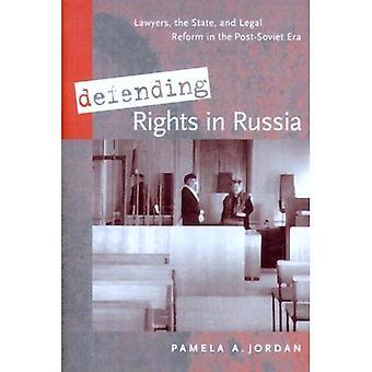 Défense des droits en Russie: avocats, l'état et réforme juridique dans l'ère post-soviétique