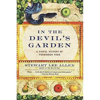 In the Devil's tuin: een zondige geschiedenis van verboden voedsel
