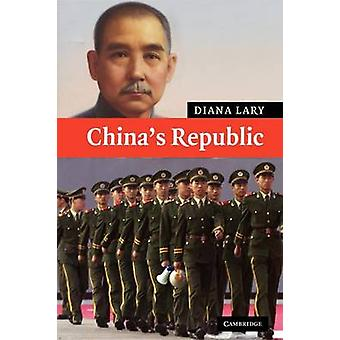 Chinas Republiek door Diana Lary