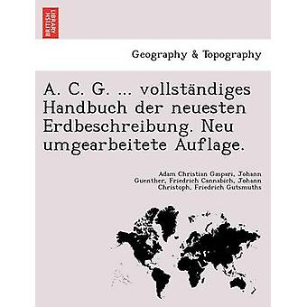 . א. ק. ג וולאסטדיגס Erdbeschreibung. . בסדר. מאת Gaspari & אדם כריסטיאן
