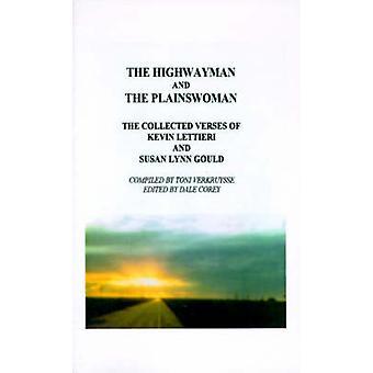 Highwayman と Plainswoman によってケビン Lettieri とスーザン・リン・グールドの集められた詩を Lettieri & ケビン