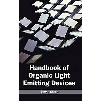 Handbook of Organic Light Emitting apparaten door Stern & Jarvis