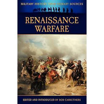 Renaissance Warfare by Grant & James