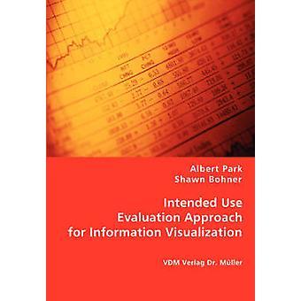 Enfoque de evaluación de uso destinados a la visualización de la información por parque y Albert