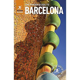 The Rough Guide to Barcelona (Travel Guide) by Rough Guides - 9780241