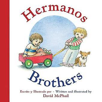 Hermanos/Brothers von David McPhail-Carlos Calvo-9780544915862 B