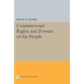 Constitutional Rights and Powers of the People by Wayne D. Moore - 97