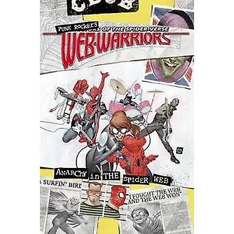 Web Warriors of the Spider-Verse Vol. 2 - Spiders vs. by David Baldeon