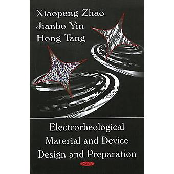 Electrorheological Material and Device Design and Preparation by Xiao