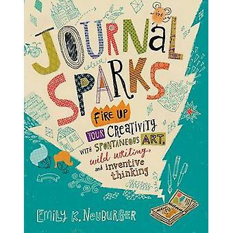 Journal Sparks by Emily K. Neuburger - 9781612126524 Book