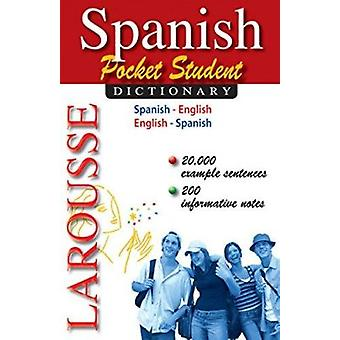 Spanish Pocket Student Dictionary by Larousse Editorial - 97820354104