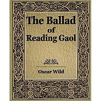 Die Ballade des Lesens Gaol von Oscar Wild & Wild