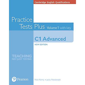 Cambridge English Qualifications C1 Advanced Volume 1 Pract by Jacky Newbrook