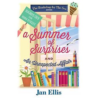 Summer of Surprises and An Unexpected Affair by Jan Ellis