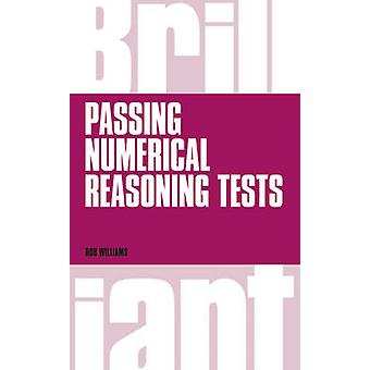 Brilliant Passing Numerical Reasoning Tests by Rob Williams