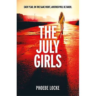 July Girls by Phoebe Locke