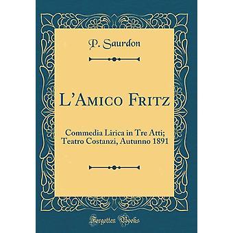 LAmico Fritz by Saurdon