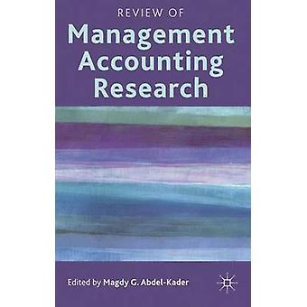Review of Management Accounting Research by AbdelKader & Magdy G.