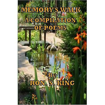 Memorys Walk by King & Ron S.