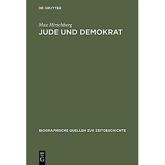 Jude und Demokrat by Hirschberg & Max