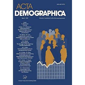 ACTA Demographica Deutsche Gesellschaft Fur Bevolkerungswissenschaft E.V. by Buttler & Gunter