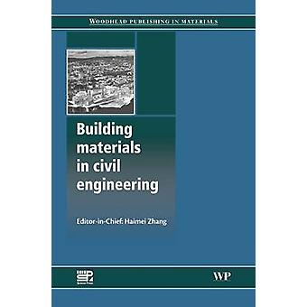 Building Materials in Civil Engineering by Zhang & Haimei