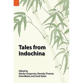 Tales from Indochina by Gregerson & Marilyn